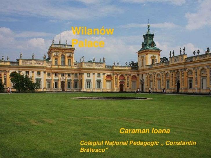 Wilanow  Palace (by Ioana Caraman)