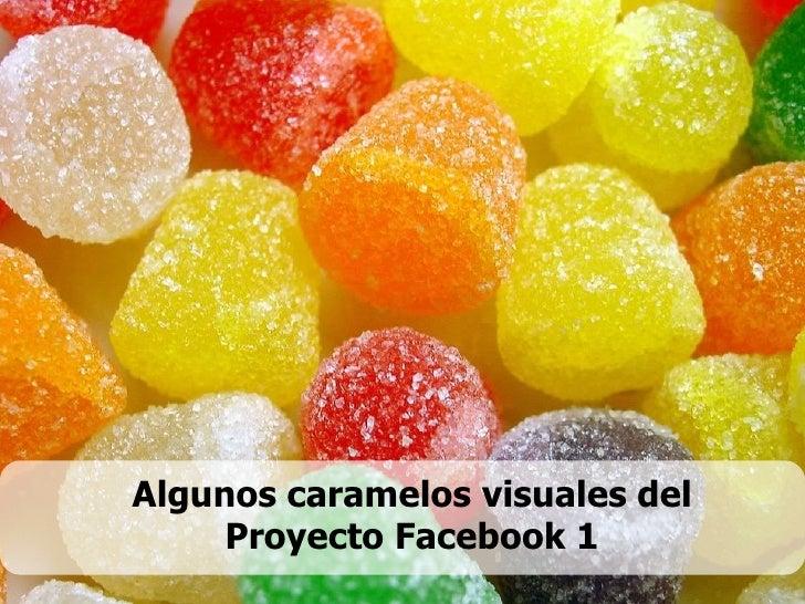 Caramelos Visuales Proyecto Facebook 1