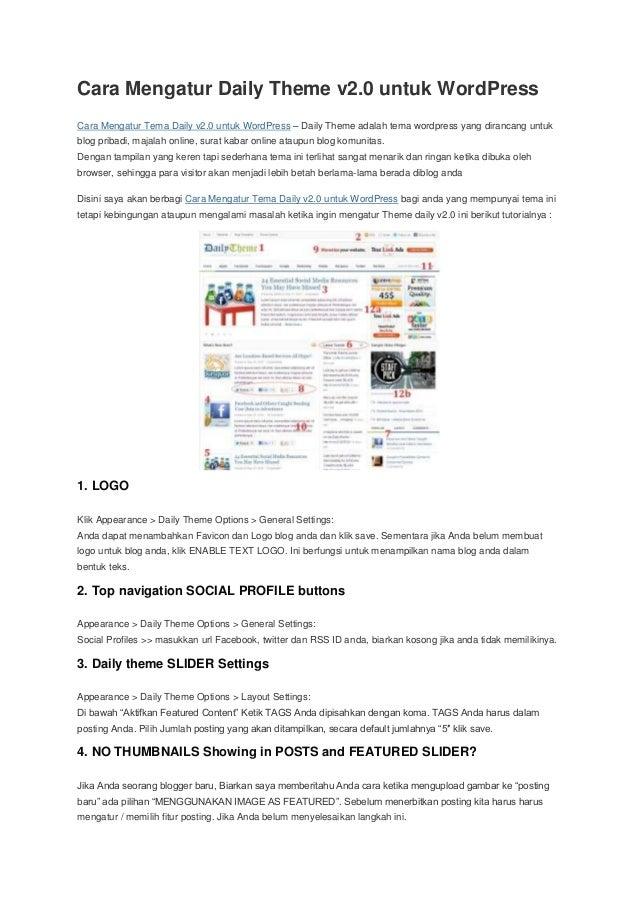 Cara Mengatur Daily Theme v2.0 untuk WordPress Cara Mengatur Tema Daily v2.0 untuk WordPress – Daily Theme adalah tema wor...
