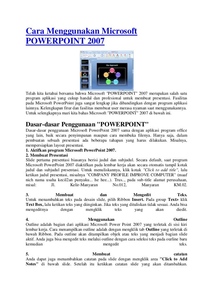 """Cara Menggunakan MicrosoftPOWERPOINT 2007Telah kita ketahui bersama bahwa Microsoft """"POWERPOINT"""" 2007 merupakan salah satu..."""