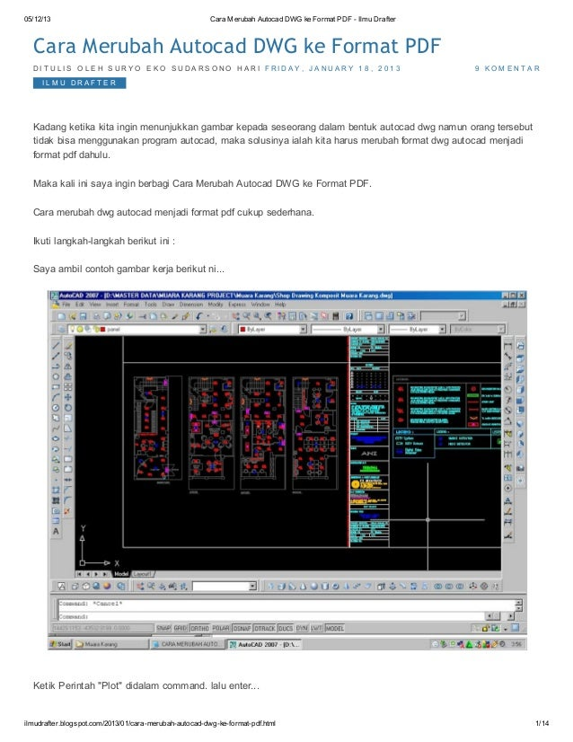 05/12/13  Cara Merubah Autocad DWG ke Format PDF - Ilmu Drafter  Cara Merubah Autocad DWG ke Format PDF DIT UL IS OL E H S...