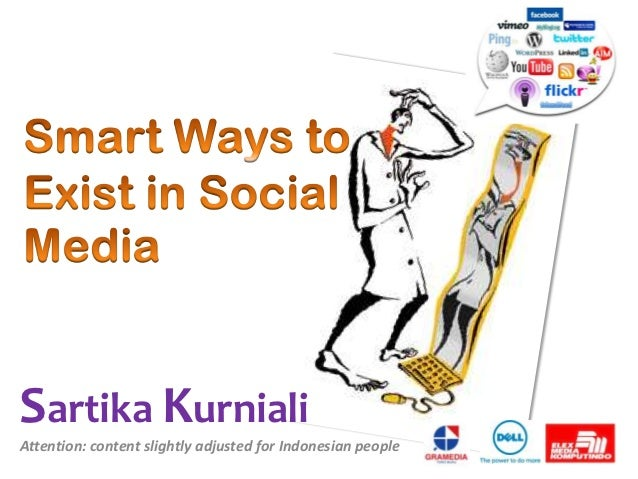 Sartika KurnialiAttention: content slightly adjusted for Indonesian people