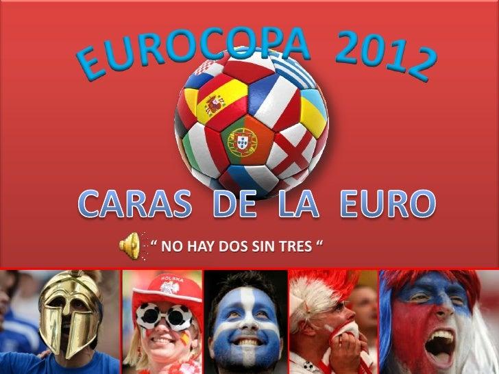 Caras de la eurocopa 2012