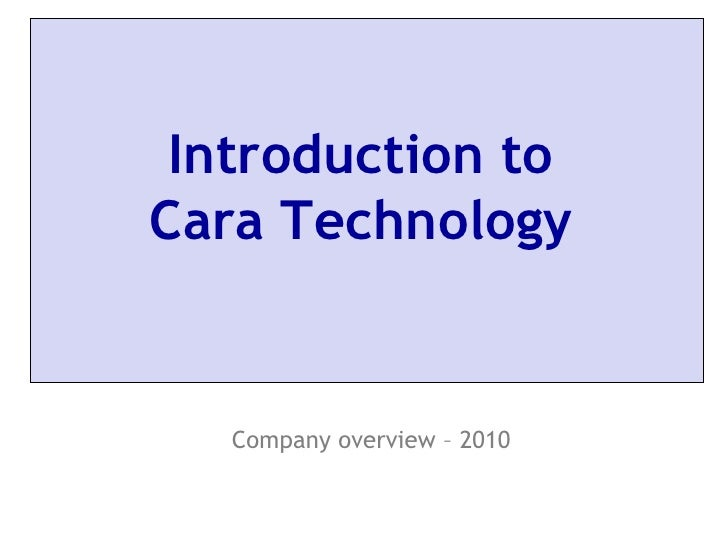 Cara Technology   Company Overview