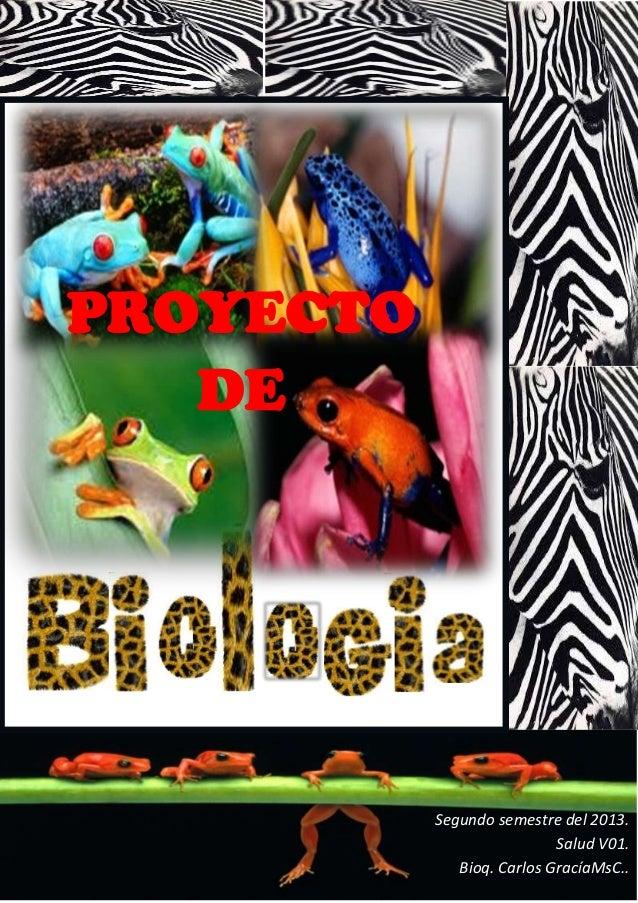 PROYECTO DE  Segundo semestre del 2013. Salud V01. Bioq. Carlos GracíaMsC..