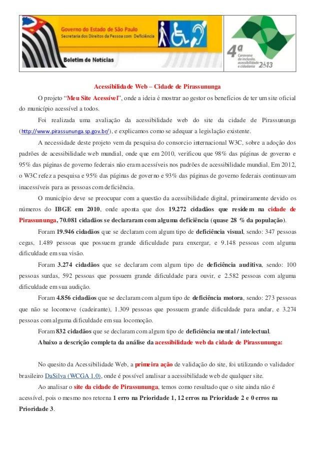 """Acessibilidade Web – Cidade de Pirassununga O projeto """"Meu Site Acessível"""", onde a ideia é mostrar ao gestor os benefícios..."""