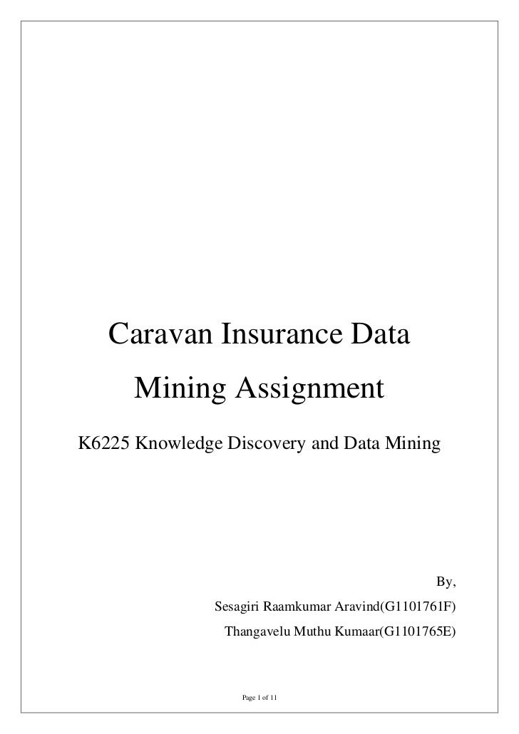 Caravan Insurance Data      Mining AssignmentK6225 Knowledge Discovery and Data Mining                                    ...