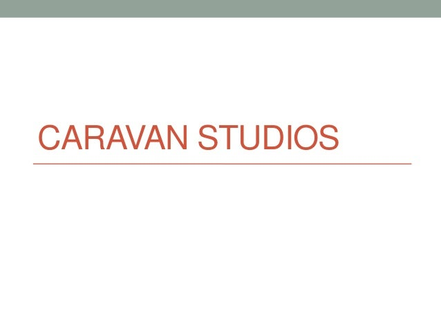Caravan Studios: How Did We Get Here
