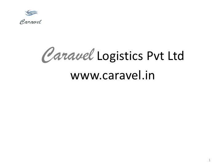 Caravel Customer Presentation