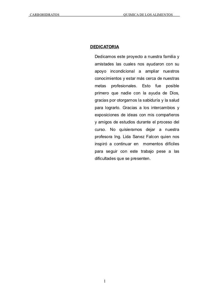 CARBOHIDRATOS                   QUIMICA DE LOS ALIMENTOS                DEDICATORIA                 Dedicamos este proyect...