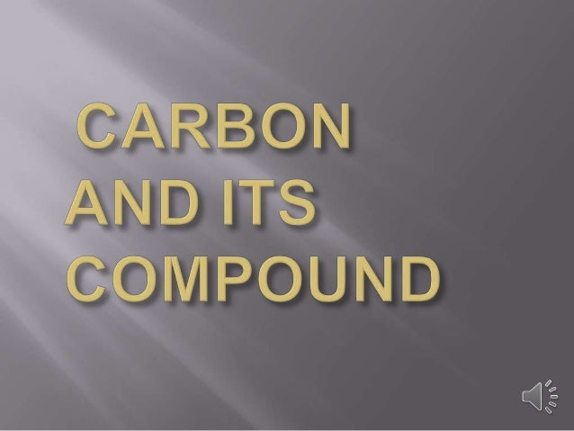 Carbon and its compound