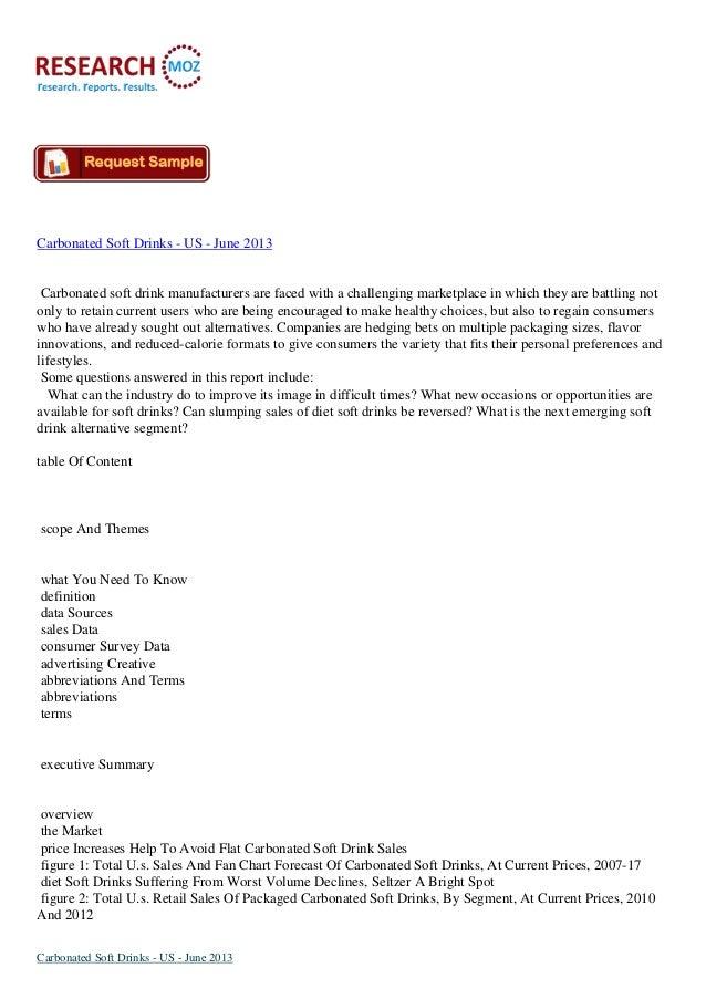 Carbonated Soft Drinks Market - US - June 2013