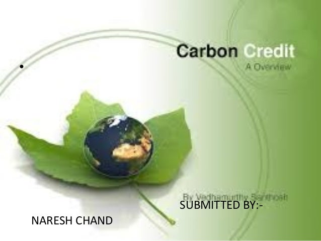 Carbon Credit  - Naresh Thakur