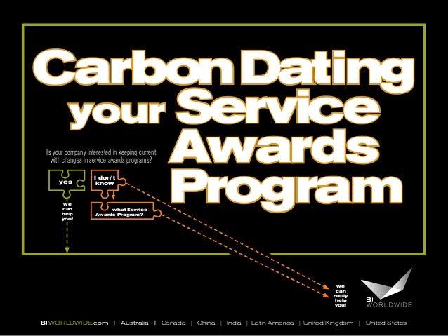 CarbonDating your Service Awards Program BIWORLDWIDE.com | Australia | Canada | China | India | Latin America | United Kin...