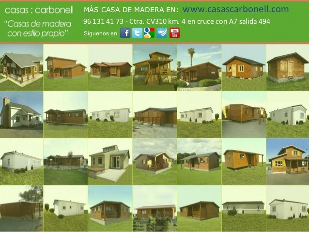 Casas de madera Carbonell en Valencia, Castellón y Alicante