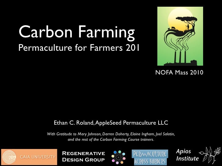 Carbon Farming Permaculture for Farmers 201                                                                        NOFA Ma...
