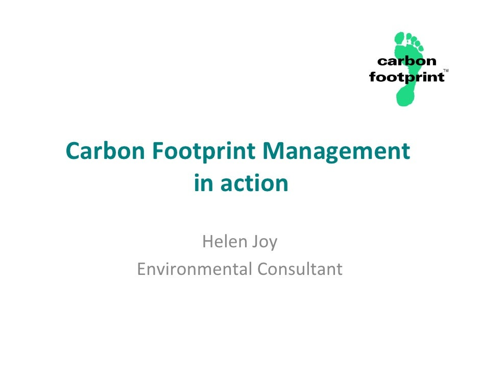CarbonFootprintManagement           inaction              HelenJoy      EnvironmentalConsultant