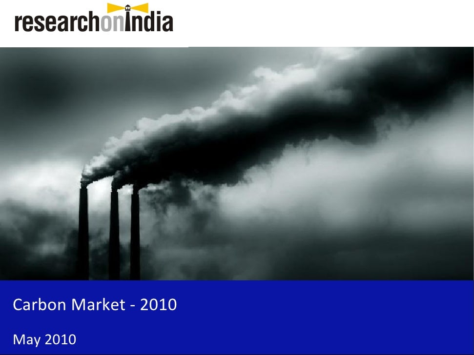 Market Research Report: Carbon Market In India 2010