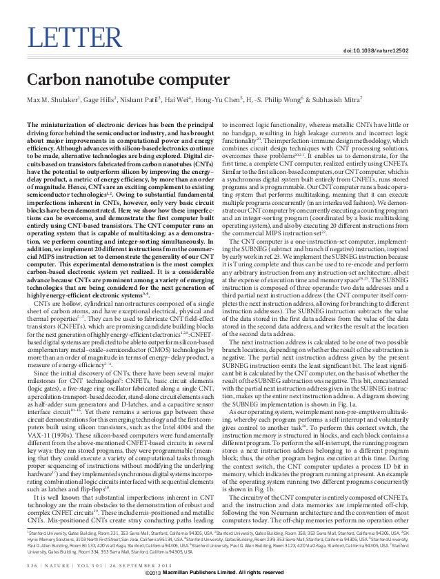 LETTER doi:10.1038/nature12502 Carbon nanotube computer Max M. Shulaker1 , Gage Hills2 , Nishant Patil3 , Hai Wei4 , Hong-...
