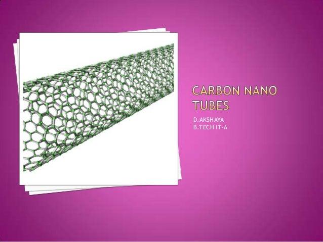 Carbon nano tubes