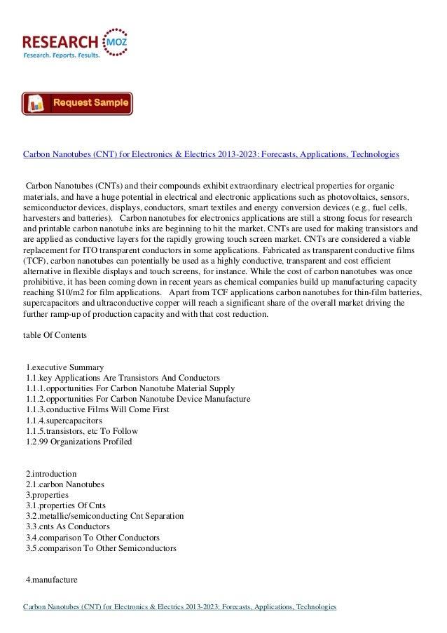 Carbon Nanotubes (CNT) for Electronics & Electrics 2013-2023: Forecasts, Applications, Technologies Carbon Nanotubes (CNTs...