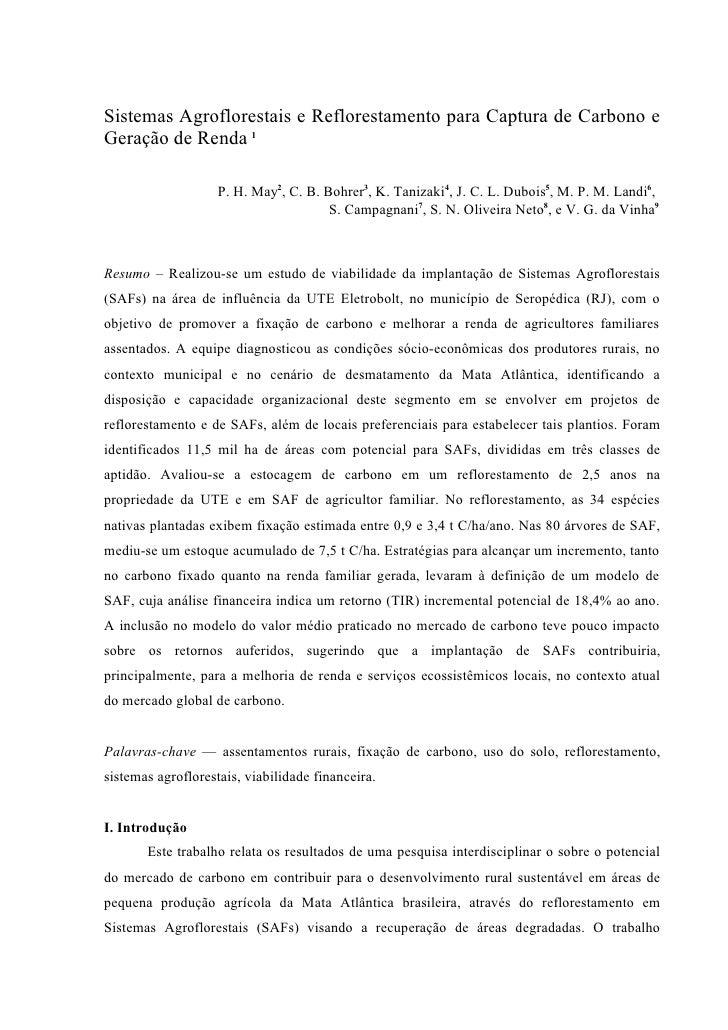 Sistemas Agroflorestais e Reflorestamento para Captura de Carbono e Geração de Renda 1                      P. H. May2, C....