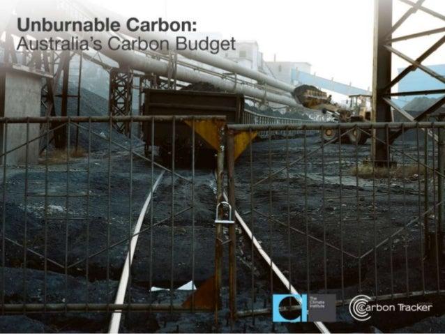 Unburnable Carbon: Australia's carbon bubble