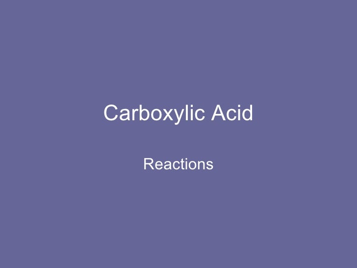 Carboxylic Acid Reactions