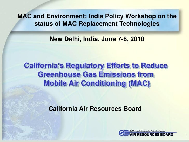 MAC and Environment: India Policy Workshop on the     status of MAC Replacement Technologies           New Delhi, India, J...