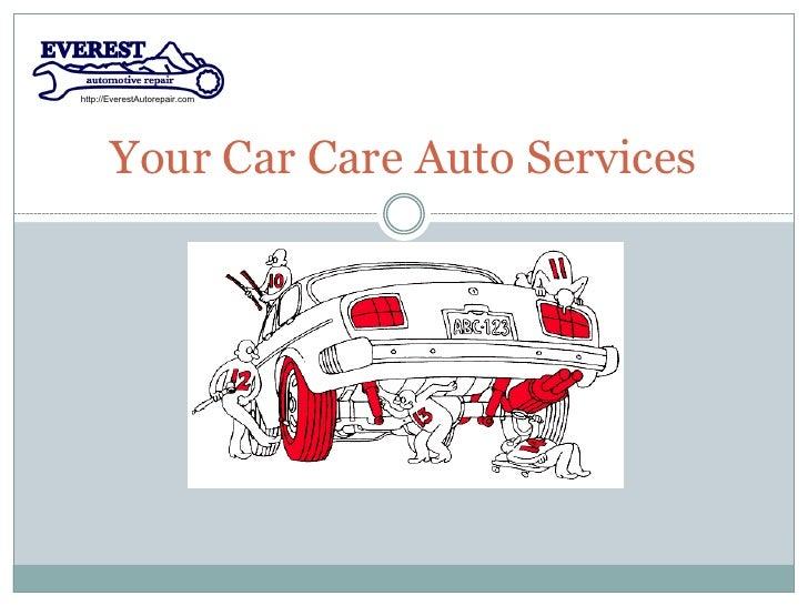 http://EverestAutorepair.com       Your Car Care Auto Services