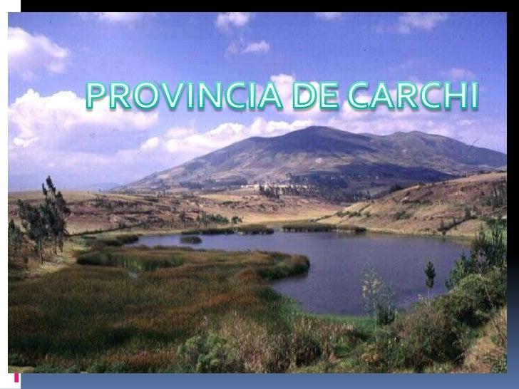PROVINCIA DE CARCHI<br />