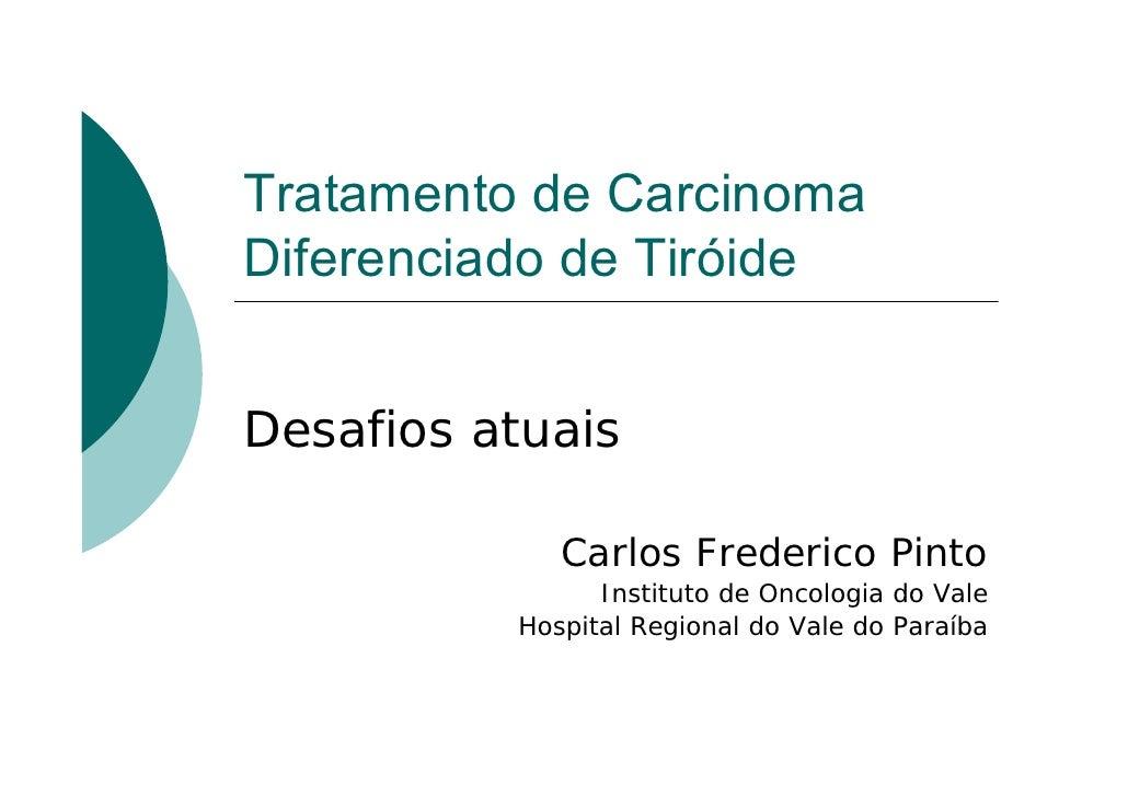 Carcinoma  Diferenciado De TiróIde 2008