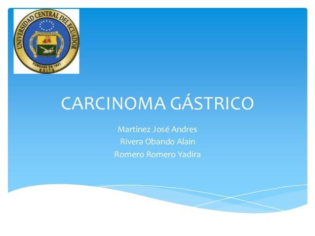 Carcinoma gástrico 1 2