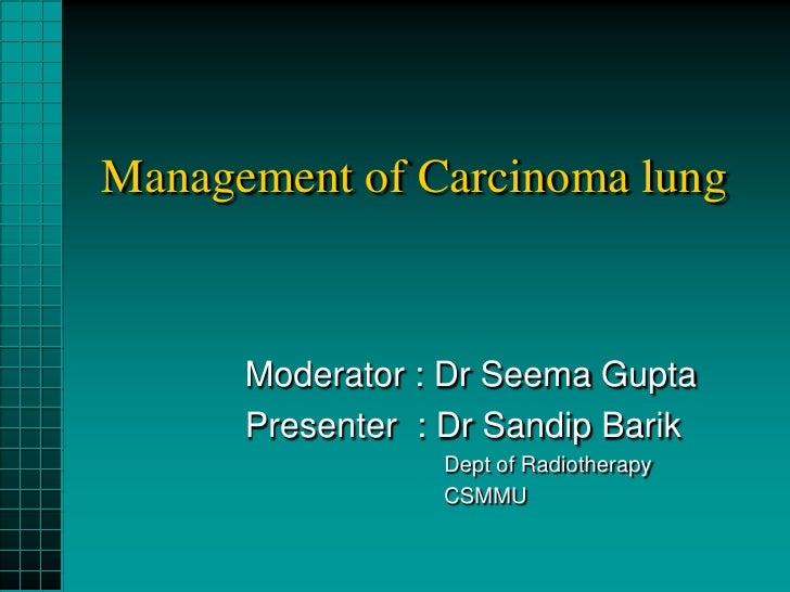 Carcinoma lung