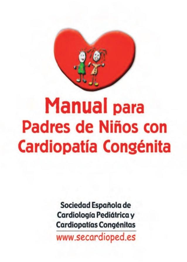 """Editor: Dr. José Santos de Soto Jefe de Cardiología Pediátrica H.I.U. """"Virgen del Rocío"""" de Sevilla. Profesor de la Univer..."""