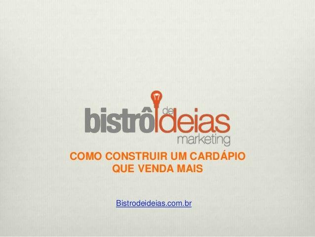 COMO CONSTRUIR UM CARDÁPIO QUE VENDA MAIS Bistrodeideias.com.br