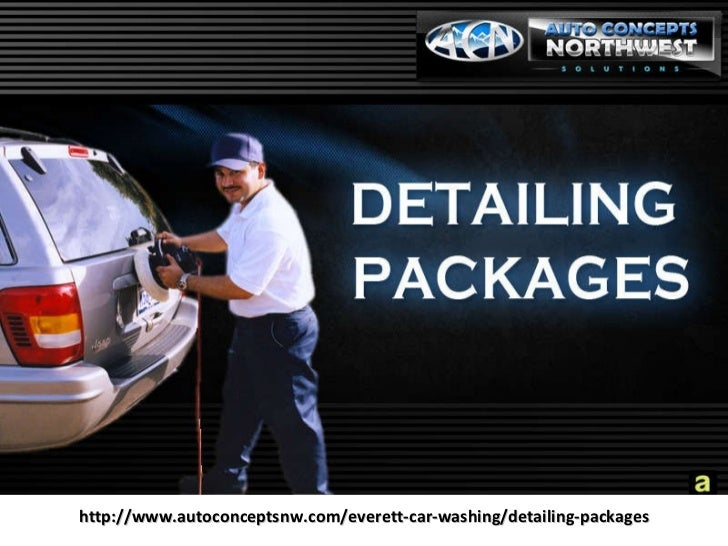 http://www.autoconceptsnw.com/everett-car-washing/detailing-packages