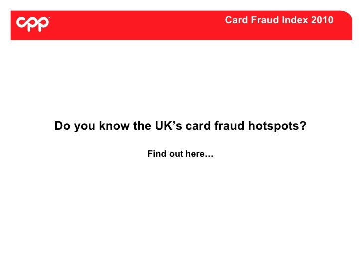 CPP Card Fraud Index 2010
