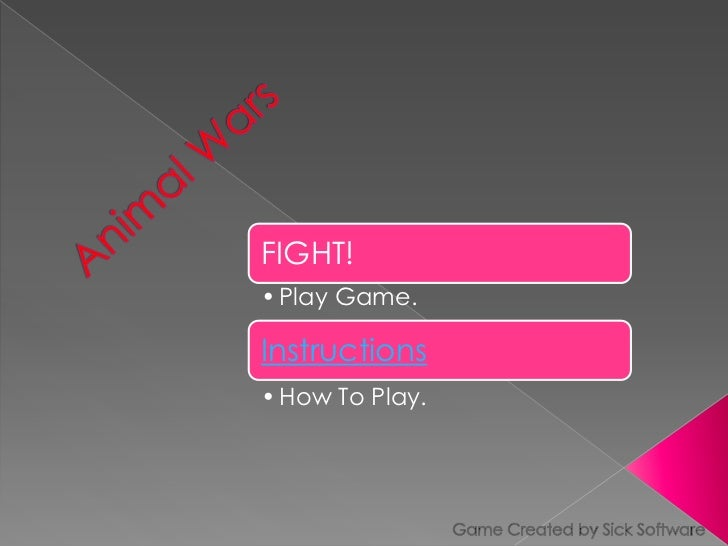 Animal Wars<br />Game Created by Sick Software<br />