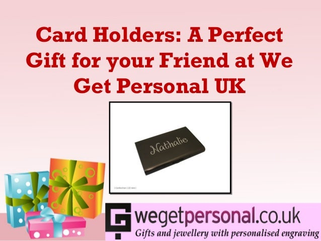 View the nice collection of card holders a perfect gift for A perfect gift for a friend