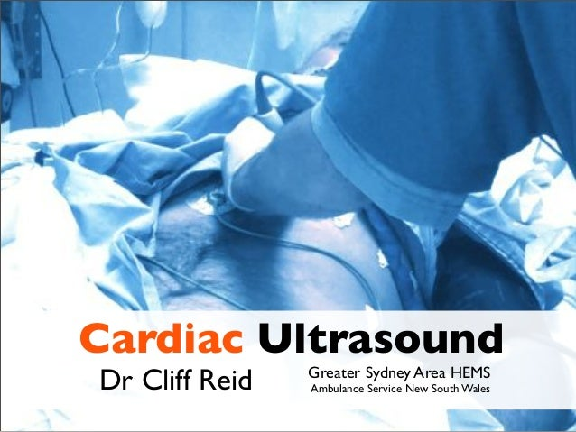 Cardiac UltrasoundDr Cliff Reid Greater Sydney Area HEMSAmbulance Service New South Wales