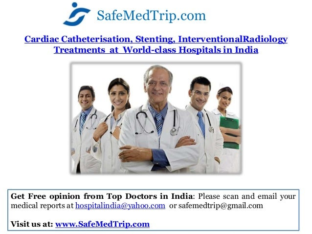 SafeMedTrip.com   Cardiac Catheterisation, Stenting, InterventionalRadiology         Treatments at World-class Hospitals i...