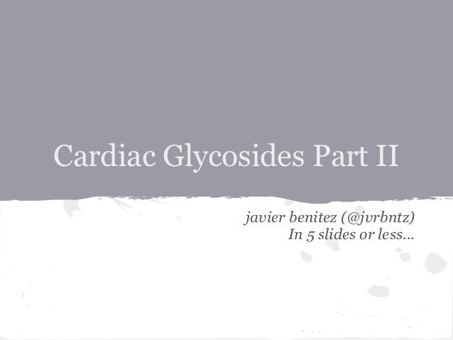Cardiac glycoside toxicity part II