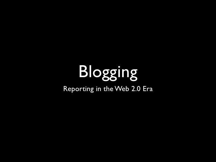 Journalistic Blogging