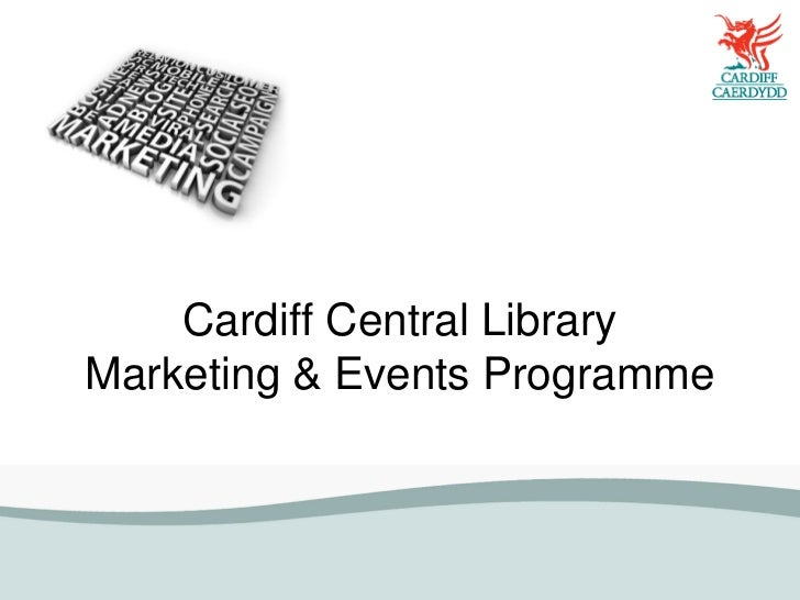 Cardiff Central LibraryMarketing & Events Programme