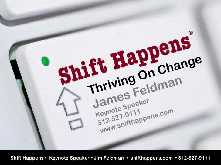 Shift Happens!® Thriving On Change