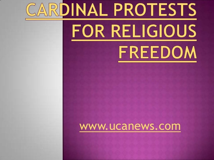 Cardinal protests for religious freedom<br />www.ucanews.com<br />
