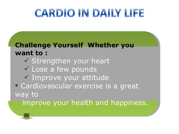 Cardio in Daily Life