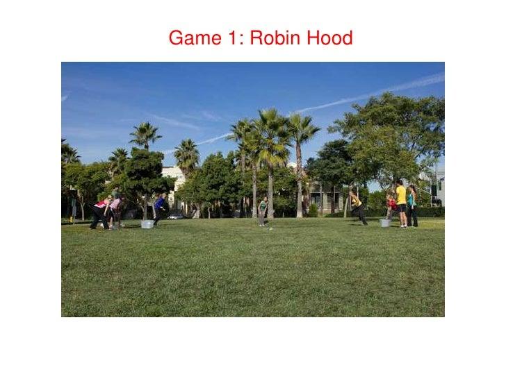Game 1: Robin Hood<br />