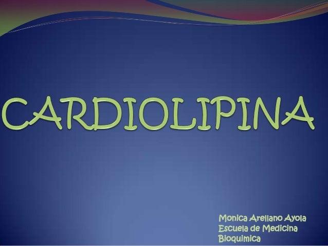 Monica Arellano AyolaEscuela de MedicinaBioquimica